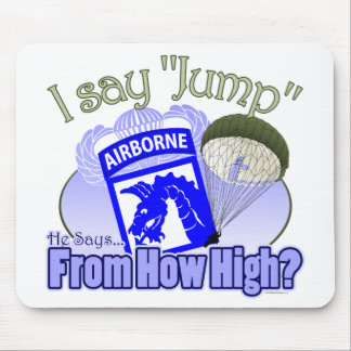 I Say Jump 18th Airborne Mouse Pad