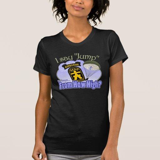 I Say Jump [509th PIR] T-Shirt