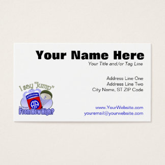 I Say Jump [82nd Airborne] Business Card