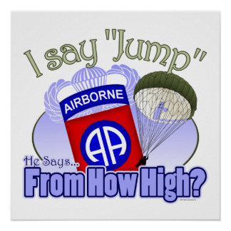 I Say Jump [82nd Airborne] Poster