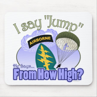I Say Jump [Special Forces] Mouse Pad