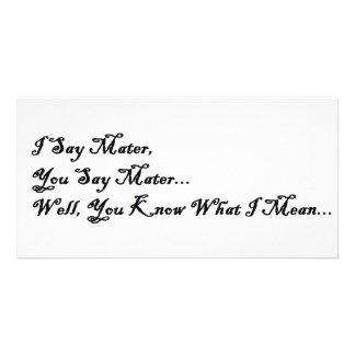 I Say Mater, You Say Mater Card