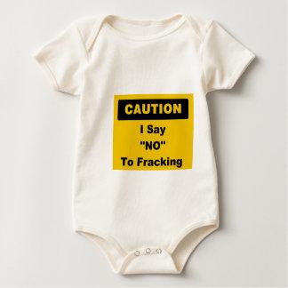 I Say No To Fracking Baby jumper Bodysuit