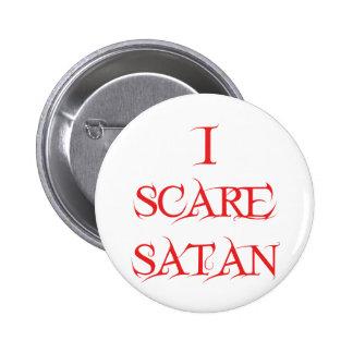 I Scare Satan Button