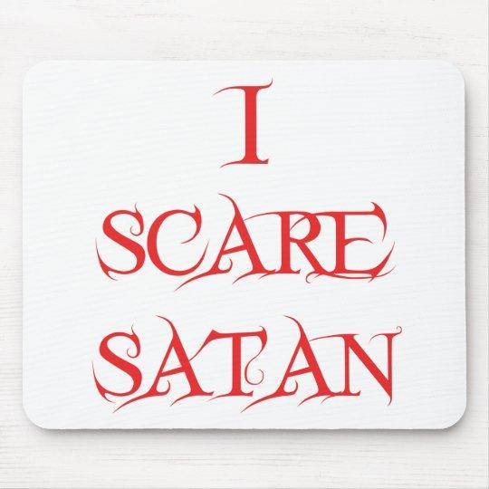 I Scare Satan Mouse Pad