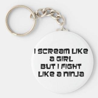 i scream but i fight like a ninja keychain