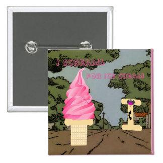 I Scream for Ice Cream Button