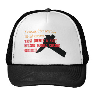 I scream, you scream... trucker hat
