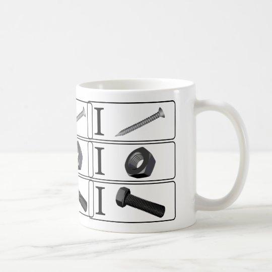 I Screw. I Nut. I Bolt. Coffee Mug