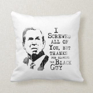 I screwed all of you but thanks for blaming the bl throw pillow