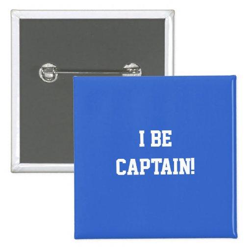 I sea capitán. Azul y blanco. Personalizado Pins