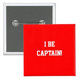 I sea capitán. Rojo Pin Cuadrado