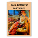 """""""I see a birthday in your future"""" Greeting Card"""