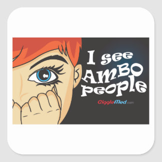 I See Ambo People Square Sticker
