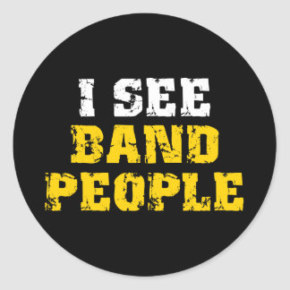 I See Band People Stickers