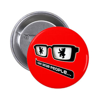 I see bear people pinback button