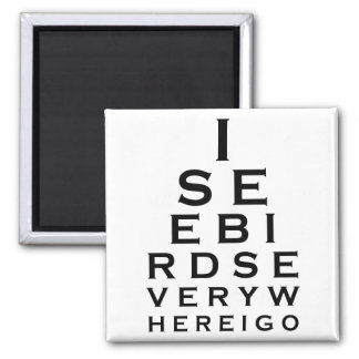 I See Birds Eyechart 2 Inch Square Magnet