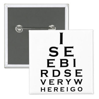 I See Birds Eyechart Pins