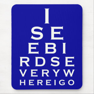 I See Birds Eyechart Mouse Pad