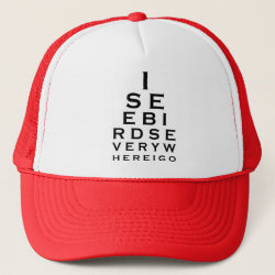 Trucker Hat with I See Birds Everywhere design