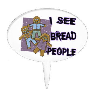 I See Bread People Cake Topper