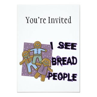 I See Bread People 5x7 Paper Invitation Card