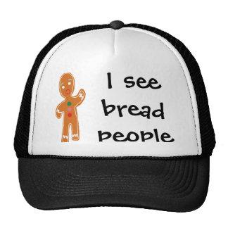 I see bread people! mesh hats