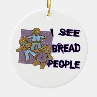 I See Bread People Ornament