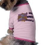 I See Bread People Pet Tee Shirt