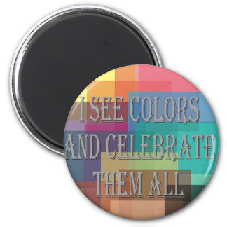 I See Colors Magnet