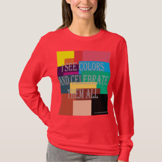 I See Colors T-Shirt