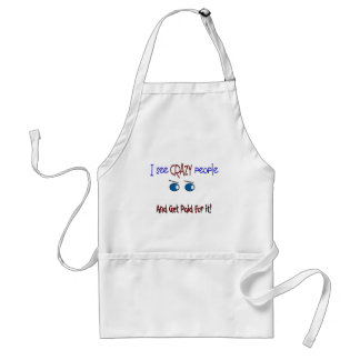 """""""I see crazy people"""" Adult Apron"""