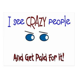 """I see crazy people"" Postcard"