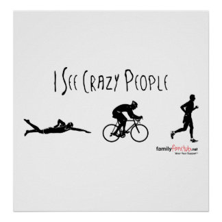 I See Crazy People Poster