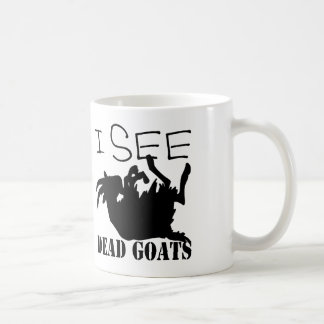 I See Dead Goats Coffee Mug