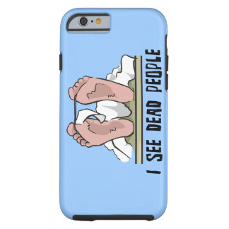 I See Dead People Tough iPhone 6 Case