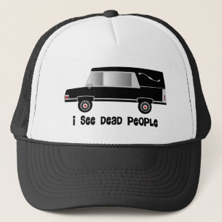 """I See Dead People"" Funeral Director Gifts Trucker Hat"