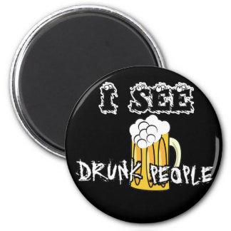 I See Drunk People Funny Stuff Fridge Magnets