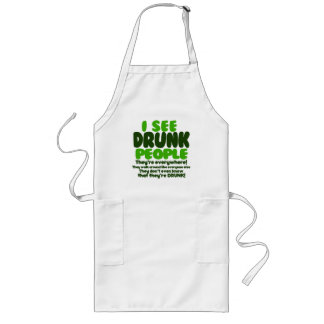I See Drunk People Long Apron