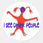 I See Drunk People Round Sticker