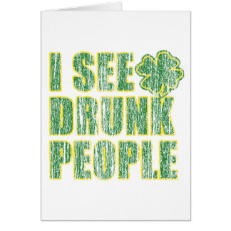 I see Drunken People Card