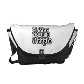 I See Dumb People Courier Bag
