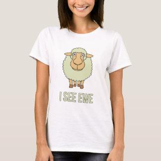 I See Ewe T-Shirt