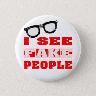 I See FAKE People Pinback Button
