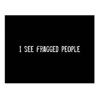 I see fragged people postcard