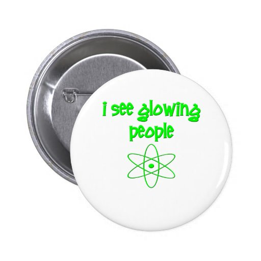 I See Glowing People 2 Inch Round Button