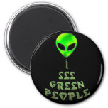 *I See Green People* Magnet