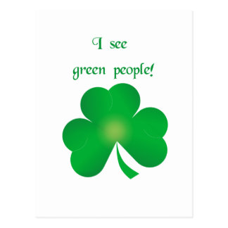 I see green people. St. Patrick's Day tees & gifts Postcard