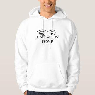 I see guilty people hoodie