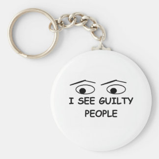 I see guilty people keychain